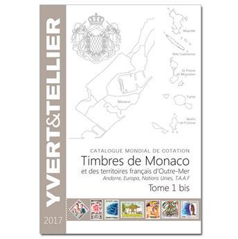 TOME 1BIS - 2017  Timbres de Monaco et des TOM