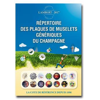 1er REPERTOIRE DES PLAQUES DE MUSELETS GENERIQUES DE CHAMPAGNE (LAMBERT)