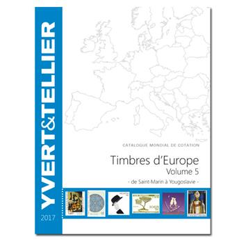 EUROPE Volume 5 - 2017 (Catalogue des Timbres des pays d´Europe de S à Y)