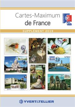 CATALOGUE DES CARTES MAXIMUM DE FRANCE (SUPPLEMENT 2019)