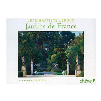 JARDINS DE FRANCE (CALENDRIER PERPETUEL)