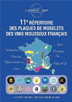 11E REP. DES PLAQUES DE MUSELETS DES VINS DE MOUSSEUX (11.o Catálogo de placas de vinos espumosos)