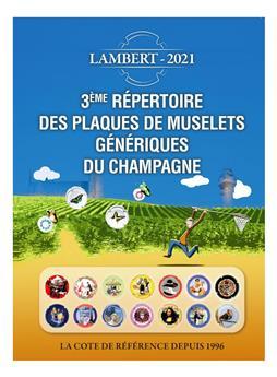 3ème REPERTOIRE DES PLAQUES DE MUSELETS GENERIQUES DE CHAMPAGNE (LAMBERT)