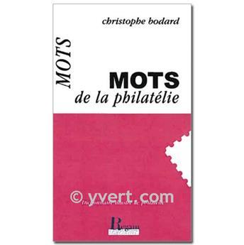 MOTS DE LA PHILATELIE
