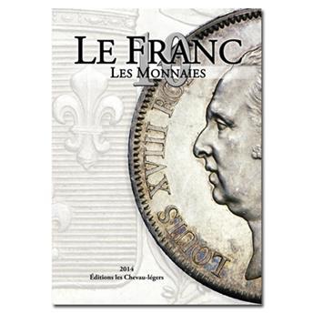 LE FRANC X : LES MONNAIES FRANCAISES